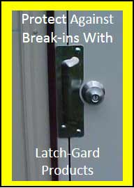 Latch Guards for Exterior door protection